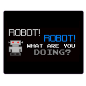 ROBOT! What Are You Doing? 1.45