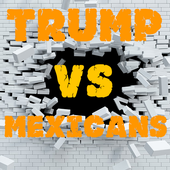 Trump vs Mexicans 1.3.6