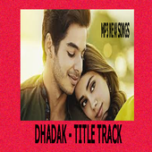 Dhadak Title Track Mp3 New Songs 2018 2 02 Apk Download