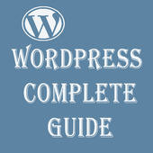 WordPress Complete Guide To Master WordPress 1.0