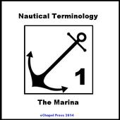 Nautical Terminology. A Marina