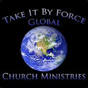 Take it by force Global Church 1.1