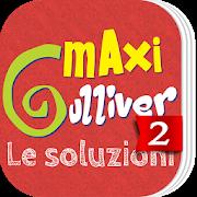 Le soluzioni Maxi Gulliver 2 2.0.0