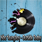 Nba Youngboy - Outside Today 1.0