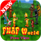 Tips for FNAF WORLD 2017 1.0