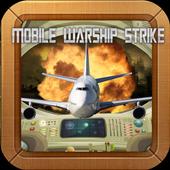 Mobile Warship Strike