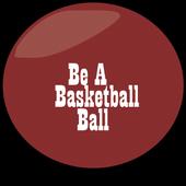 Be A Basketball Ball 14