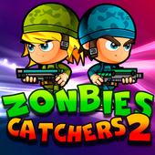 Zombie Catchers 2 new 🌟 2.0
