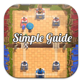 Simple Game Guide Clash Royale 1.0
