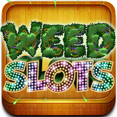 Weed Slots Pro