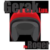 Gerak Lu Pe Roger 10.0