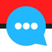 Chat for Pokemon Go - GoTalk