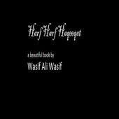 Hrf Hrf Haqeqt Wasif ali Wasif 1.0