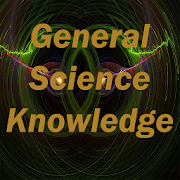 General Science Knowledge Test 1.1