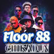 Floor 88 - Chikadun 1.0