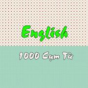1000 cụm từ tiếng anh thông dụng 1.3