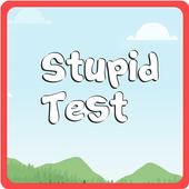 Stupid Test 1.0