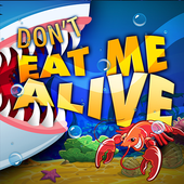 Don't Eat Me Alive 1.0