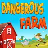 Dangerous Farm 1.0