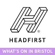 Headfirst Bristol — What's On