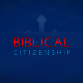 Biblical Citizenship Houston 1.3