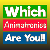 6 Animatronic  - Which Character Are You belong !! 1.0.3