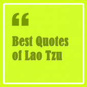 Best Quotes of Lao Tzu