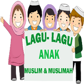 LAGU-LAGU ANAK MUSLIM&MUSLIMAH 1.0