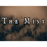 The Mist 1.0