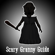 Scary Granny Guide + Walkthrough & Game Guide 1.0