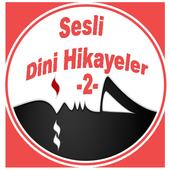 SESLİ DİNİ HİKAYELER - 2 - 1.0
