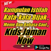 Kata kata Meme dan Bahasa Gaul Kids Jaman Now 1.1