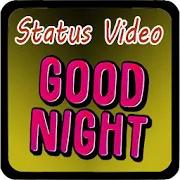 Good Night NEW Status Video Hindi Song 1.0