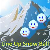 Line Up Snow Ball