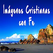 Imagenes Cristianas con Fe 2.03