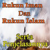 Makna 6 Rukun Iman Dan 5 Rukun Islam Lengkap 3.1.3