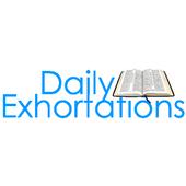 Daily Exhortations