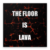 The Floor Is Lava 1.0