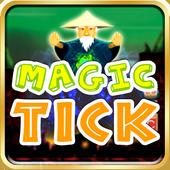 Magic Tick 1.0