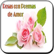 Rosas Con Poemas De Amor 23 Apk Download Android Entertainment Apps