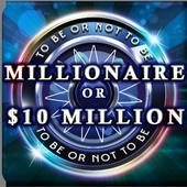 Millionaire Or Ten Million Dollars 1.0.4