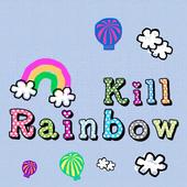 Kill Rainbow 2.0