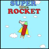 Super Little Rocket