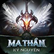 Kỷ Nguyên Ma Thần  - Ky Nguyen Ma Than 1.0.8
