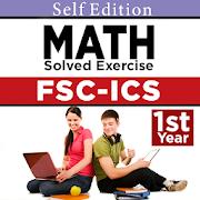 FSC ICS mathematics Part 1 Solved exercises Notes 1 0 APK
