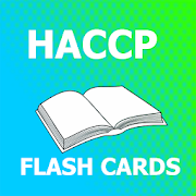 HACCP & Food Safety Flashcards 2018 Ed 1.0