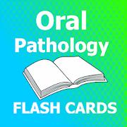 Oral Pathology Flashcards 2018 Ed 1.0