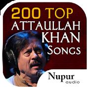 200 Top Attaullah Khan Songs 1.0.0.17