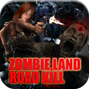 Zombie Land Road Kill 1.0