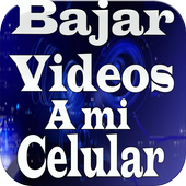 Bajar Vídeos A Mi Celular Fácil y Rápido Guide 1.0